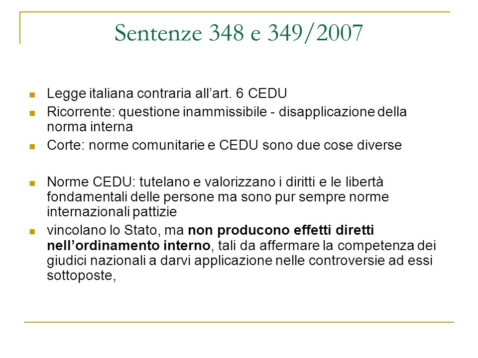 Sentenze 348 e 349/2007 Legge italiana contraria all'art. 6 CEDU