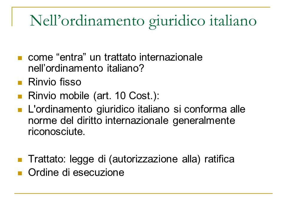 Nell'ordinamento giuridico italiano