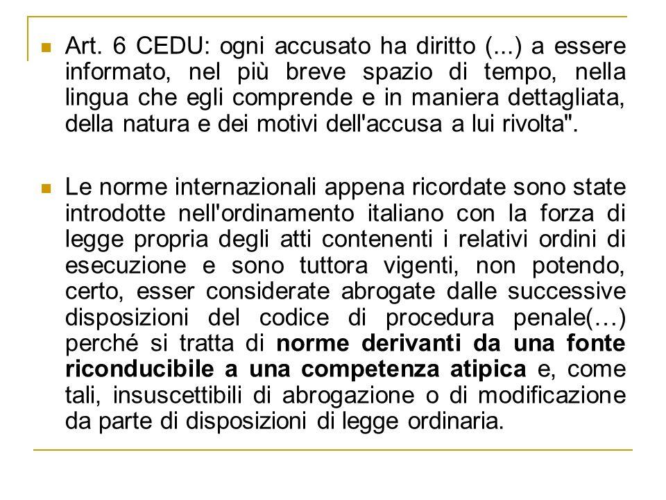 Art. 6 CEDU: ogni accusato ha diritto (