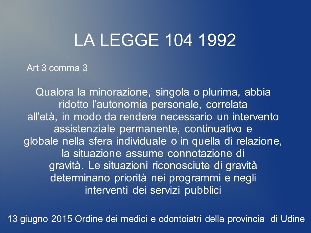 LA LEGGE 104 1992 Art 3 comma 3.