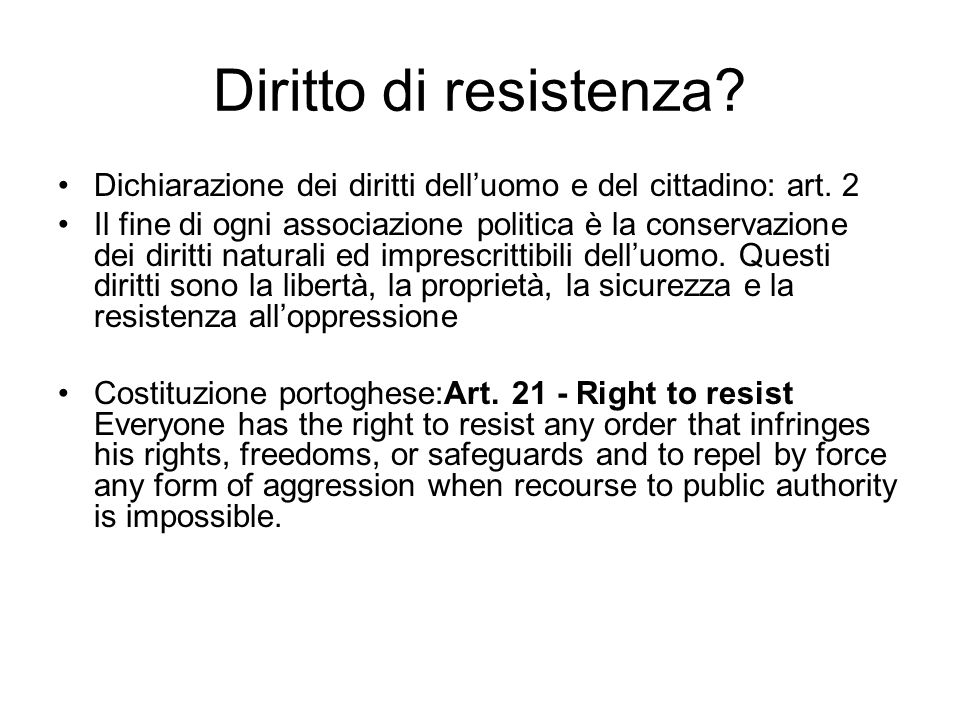 Diritto di resistenza Dichiarazione dei diritti dell'uomo e del cittadino: art. 2.