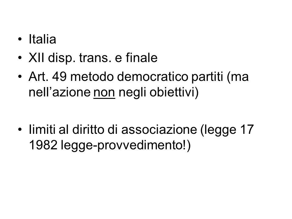Italia XII disp. trans. e finale. Art. 49 metodo democratico partiti (ma nell'azione non negli obiettivi)