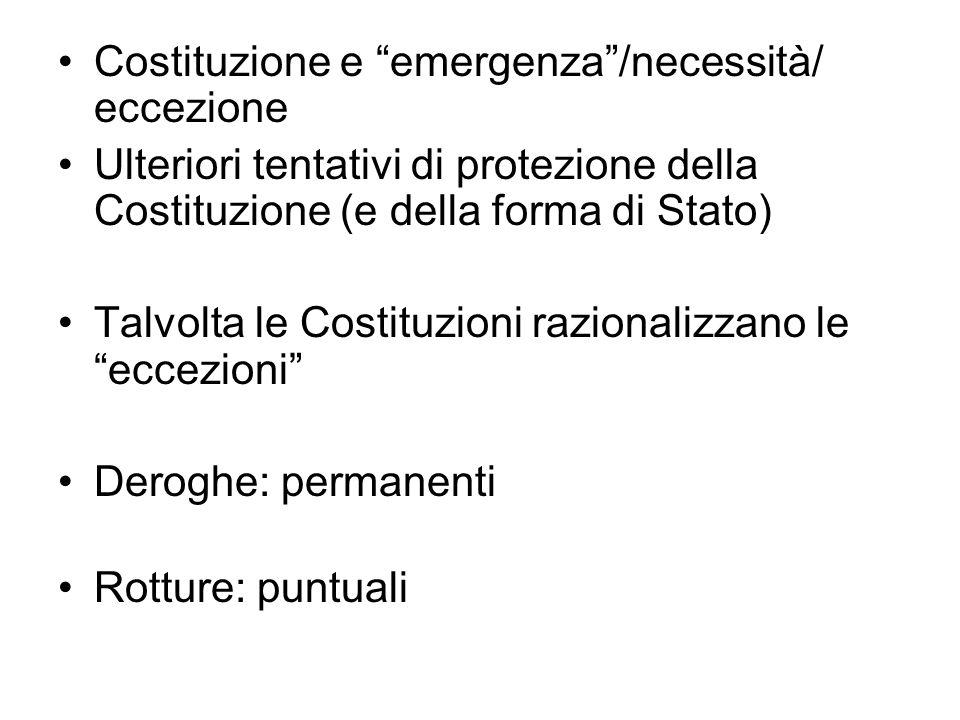 Costituzione e emergenza /necessità/ eccezione