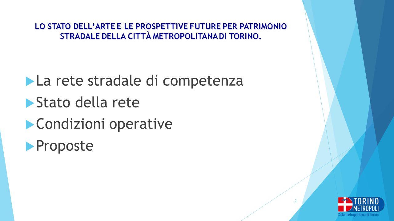 La rete stradale di competenza Stato della rete Condizioni operative