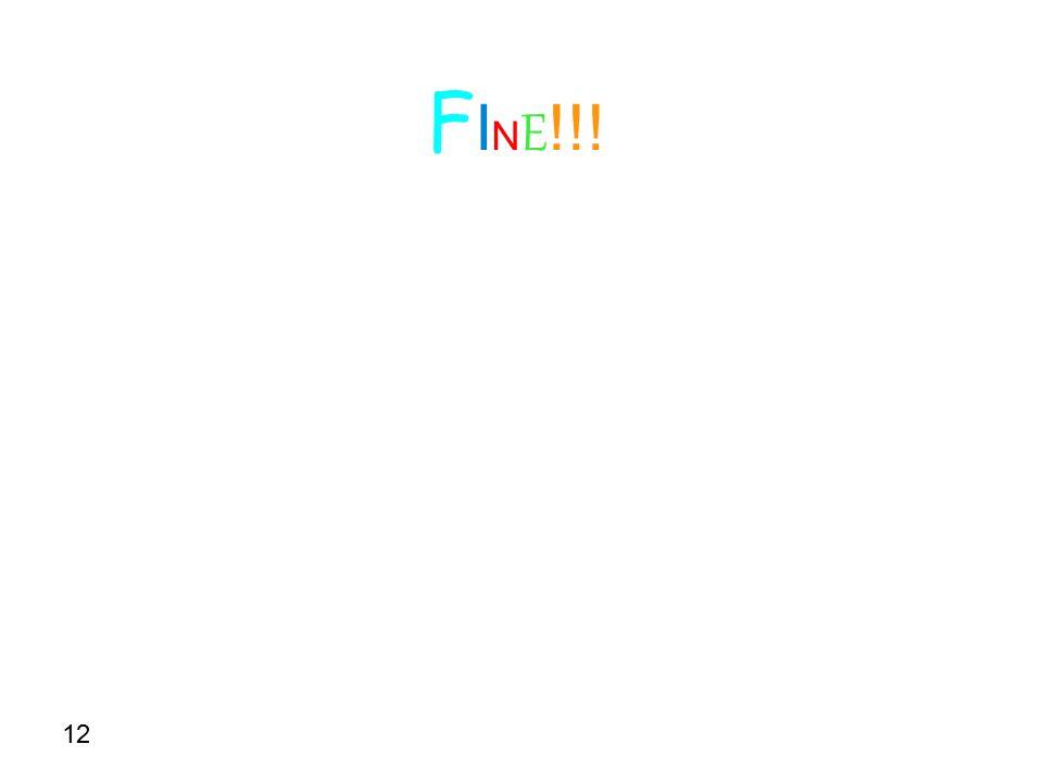 FINE!!! 12