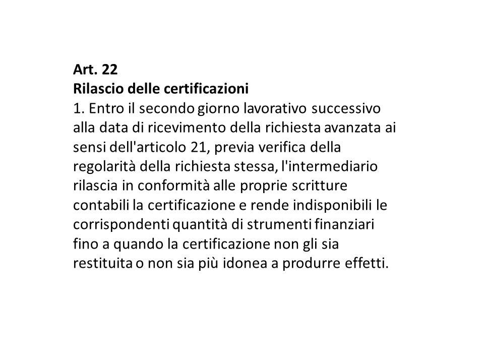 Art. 22 Rilascio delle certificazioni