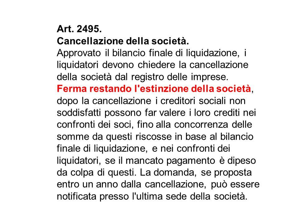 Art. 2495. Cancellazione della società.