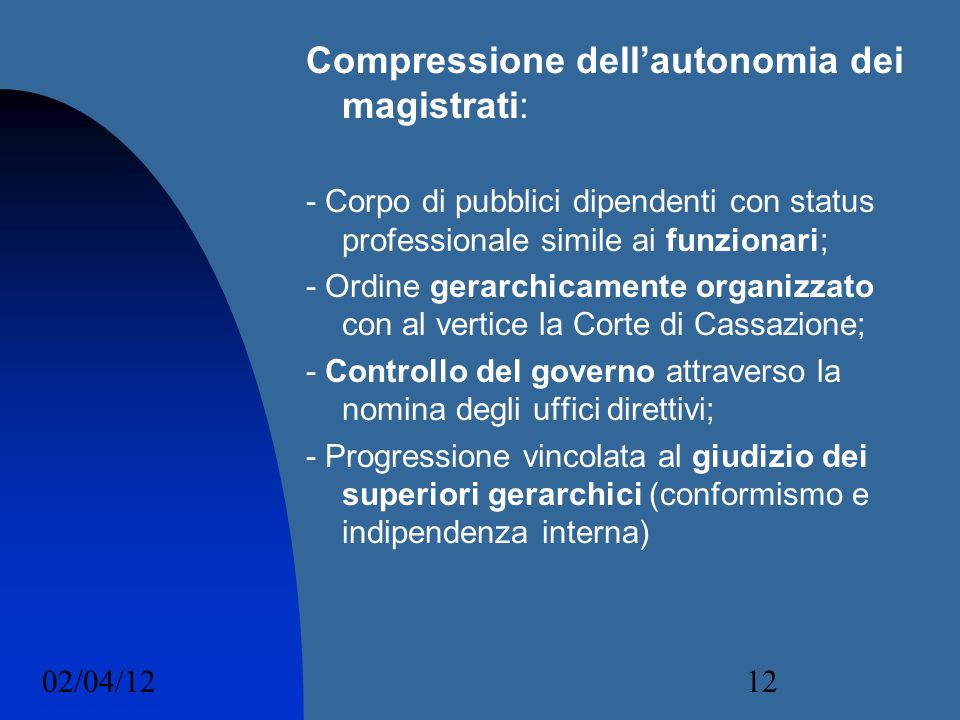 Compressione dell'autonomia dei magistrati: