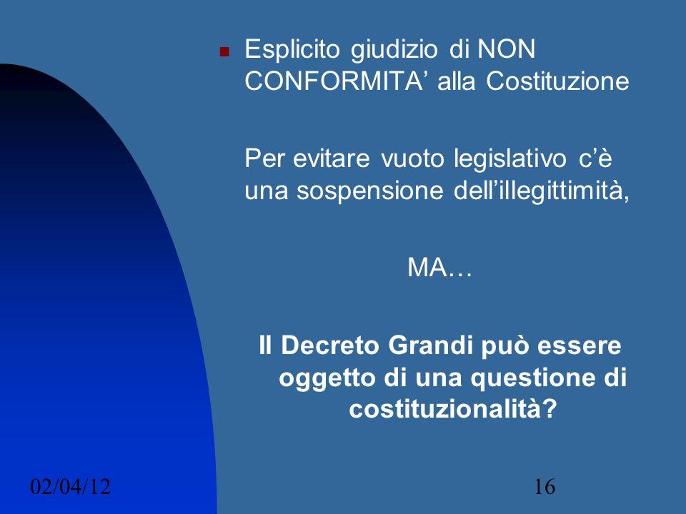 Esplicito giudizio di NON CONFORMITA' alla Costituzione