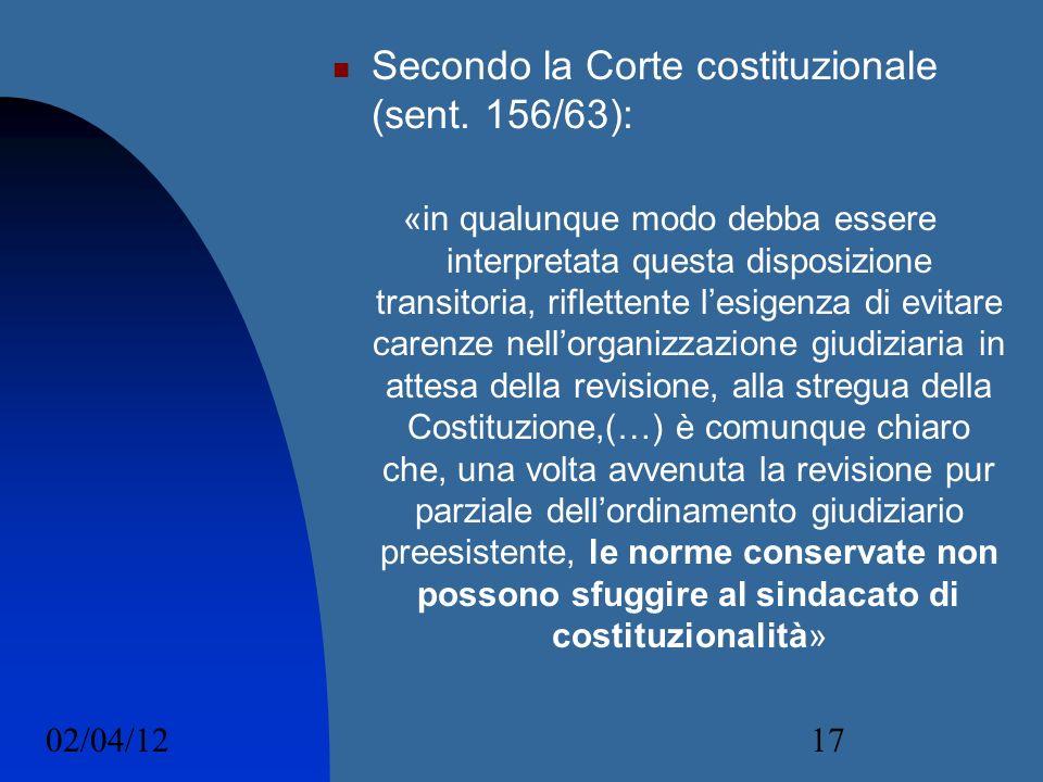 Secondo la Corte costituzionale (sent. 156/63):