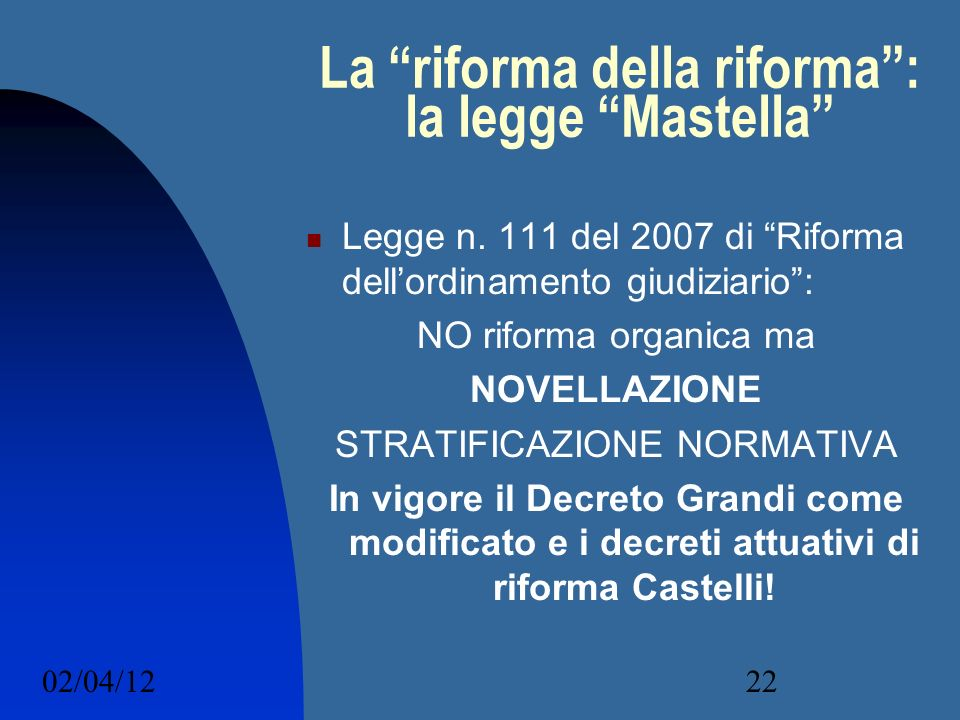 La riforma della riforma : la legge Mastella