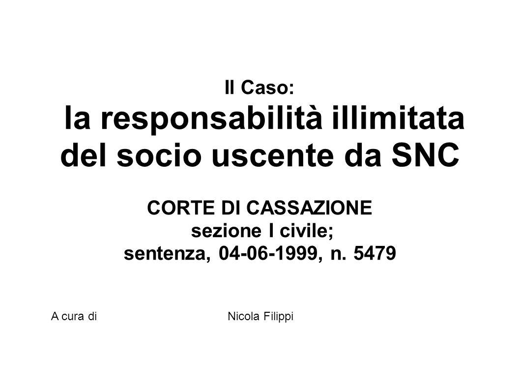 la responsabilità illimitata del socio uscente da SNC