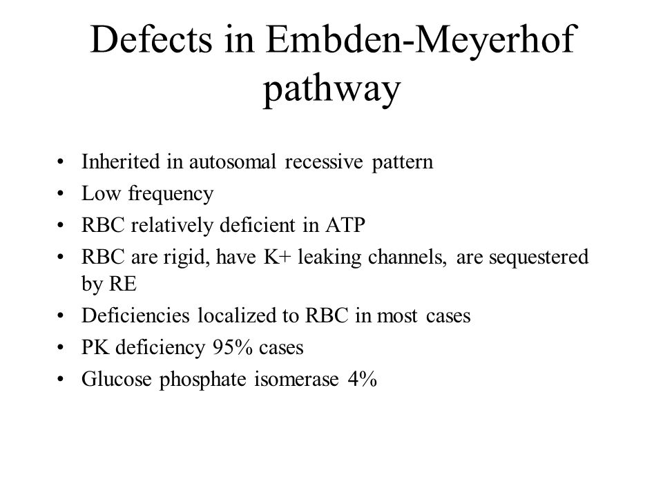 Defects in Embden-Meyerhof pathway