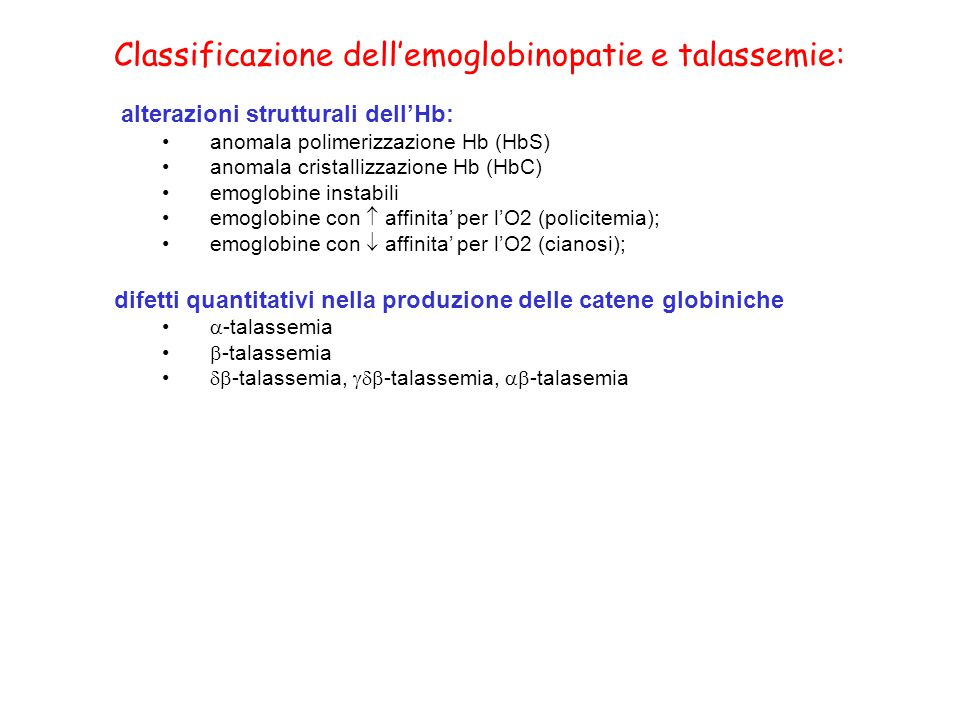 Classificazione dell'emoglobinopatie e talassemie:
