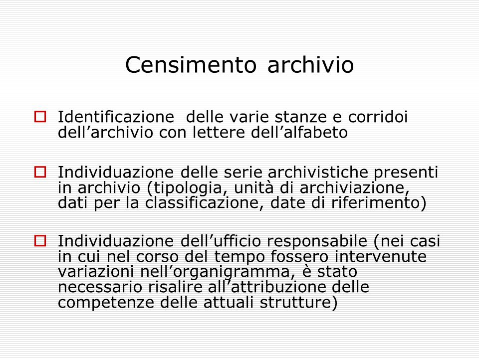 Censimento archivio Identificazione delle varie stanze e corridoi dell'archivio con lettere dell'alfabeto.