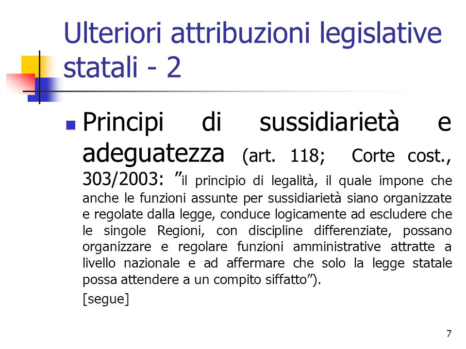 Ulteriori attribuzioni legislative statali - 2