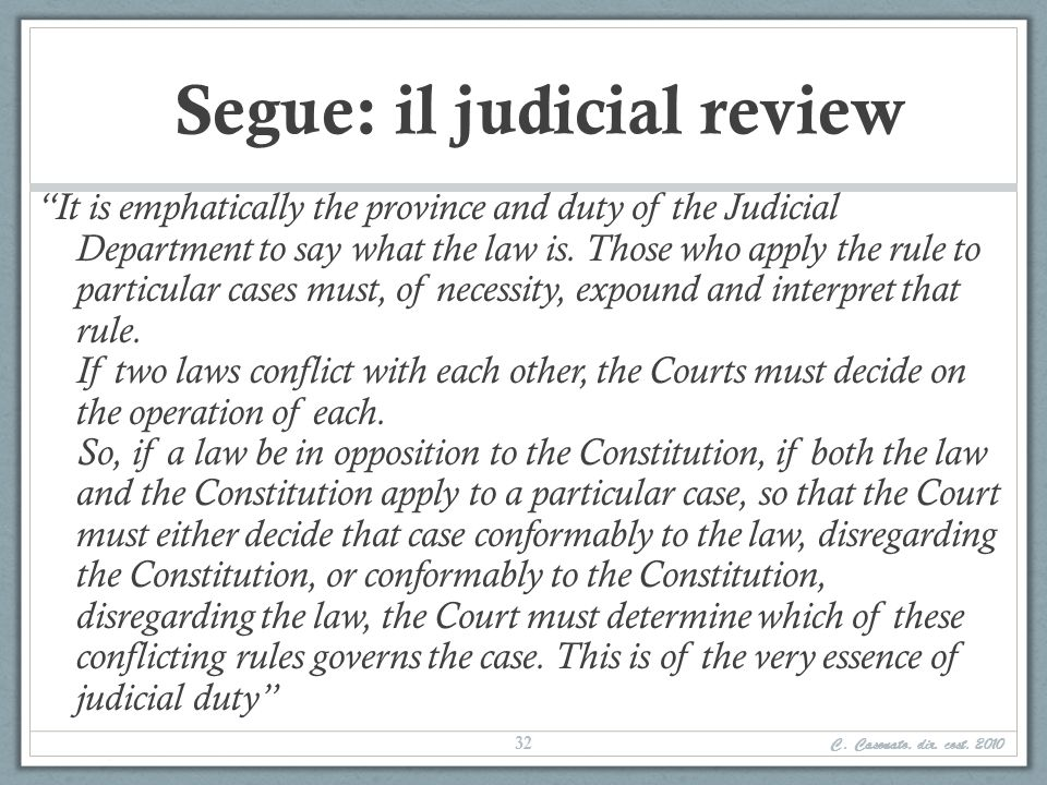 Segue: il judicial review