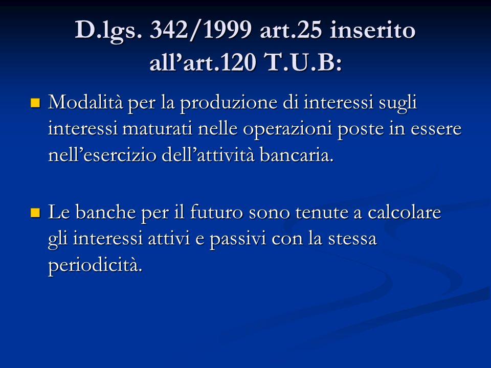 D.lgs. 342/1999 art.25 inserito all'art.120 T.U.B: