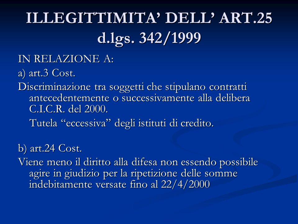 ILLEGITTIMITA' DELL' ART.25 d.lgs. 342/1999