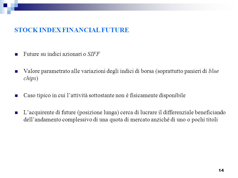 STOCK INDEX FINANCIAL FUTURE