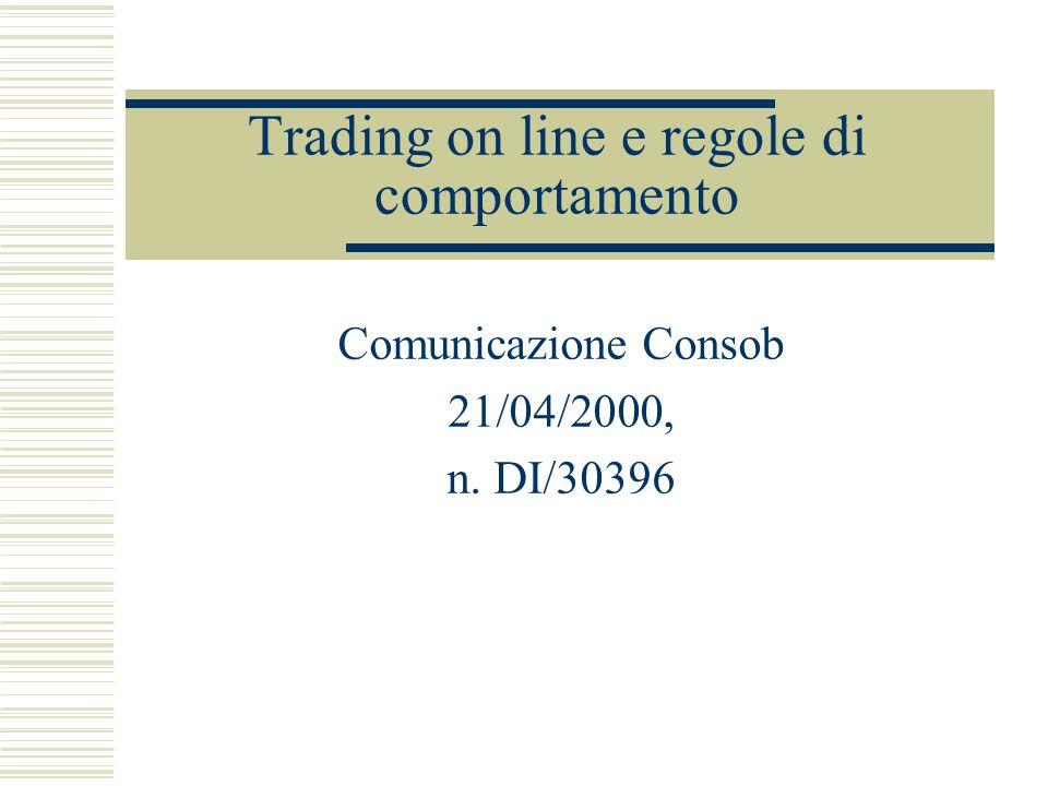 Trading on line e regole di comportamento
