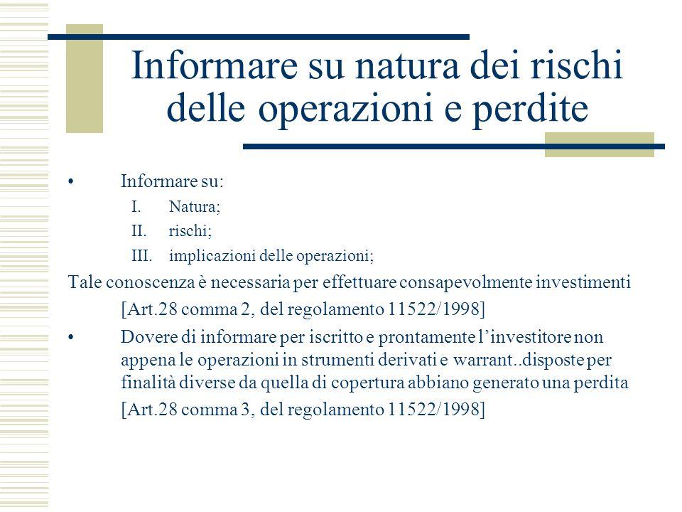 Informare su natura dei rischi delle operazioni e perdite