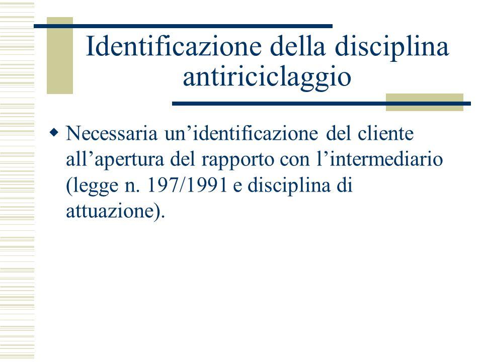 Identificazione della disciplina antiriciclaggio