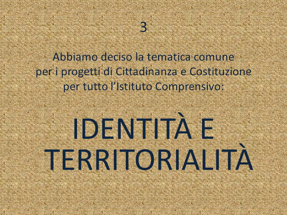 IDENTITÀ E TERRITORIALITÀ