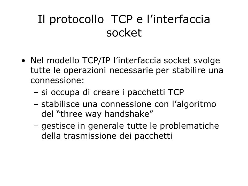 Il protocollo TCP e l'interfaccia socket