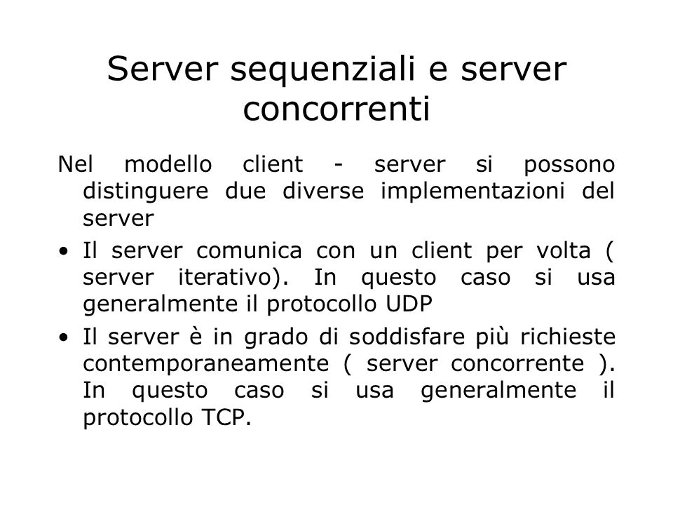 Server sequenziali e server concorrenti