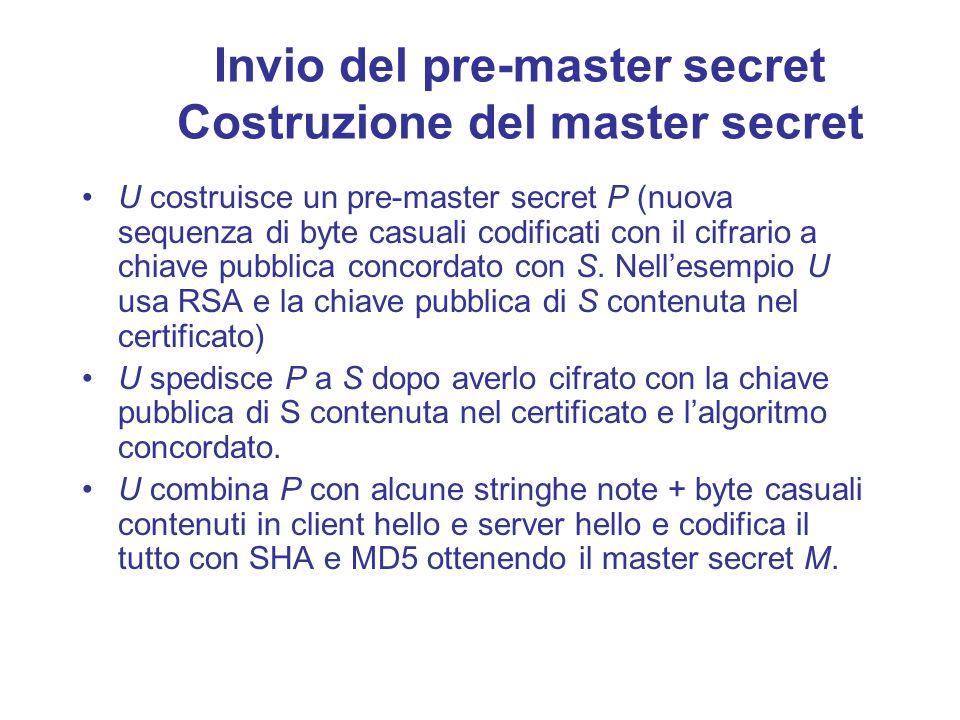 Invio del pre-master secret Costruzione del master secret