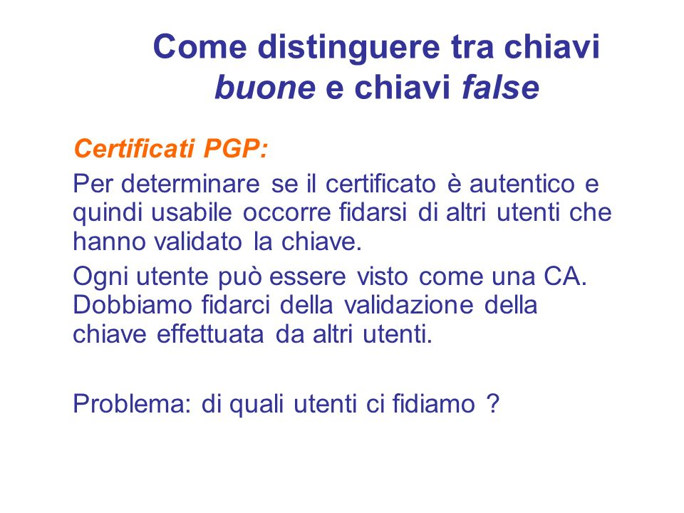 Come distinguere tra chiavi buone e chiavi false