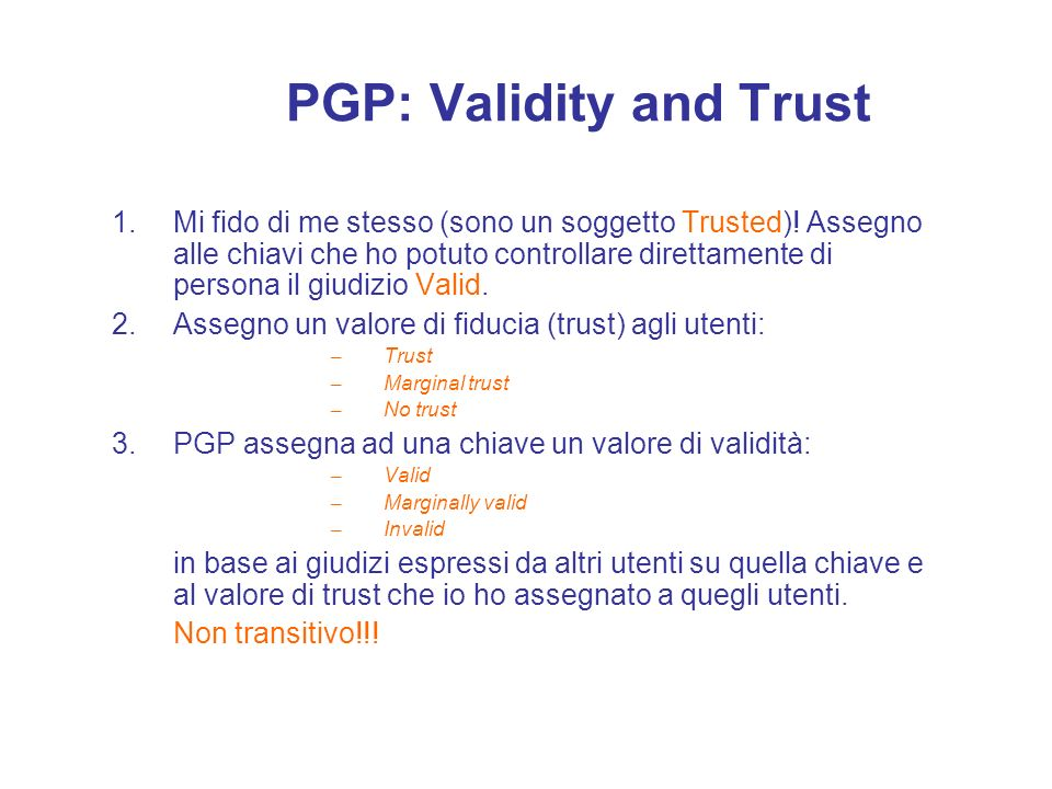 PGP: Validity and Trust