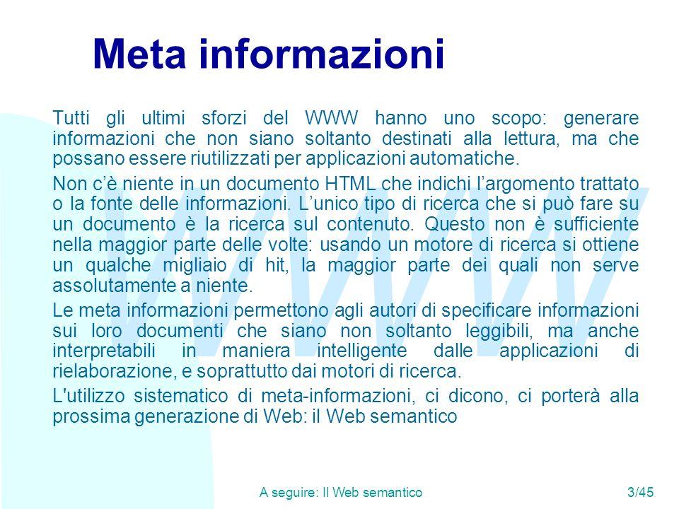 A seguire: Il Web semantico 3/45