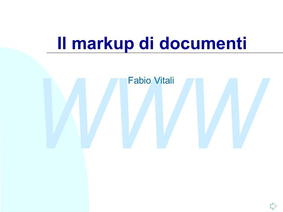 Il markup di documenti Fabio Vitali