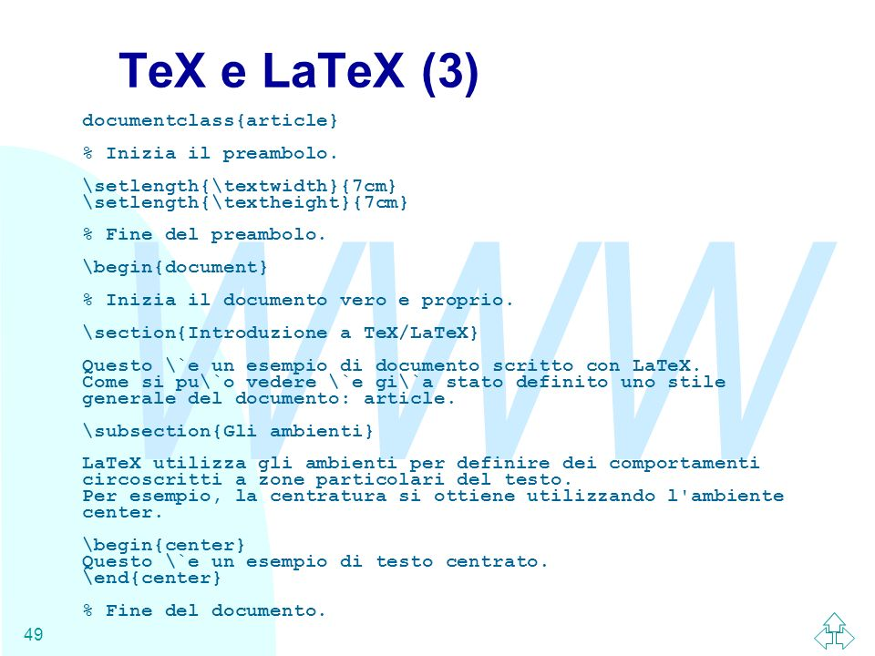 TeX e LaTeX (3) documentclass{article} % Inizia il preambolo.