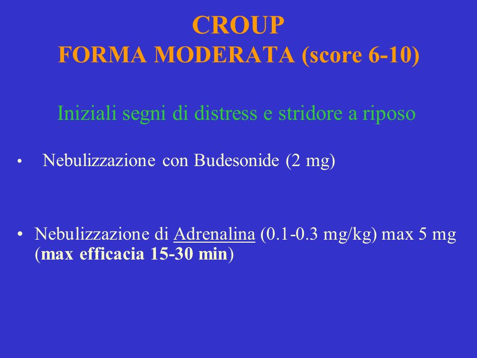 CROUP FORMA MODERATA (score 6-10)