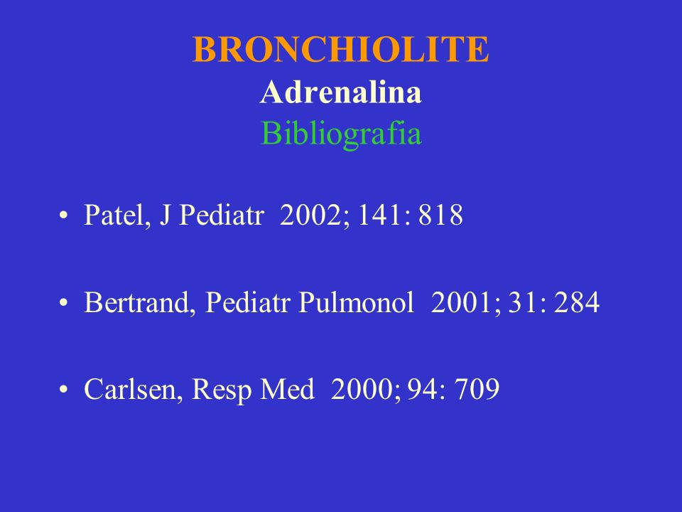 BRONCHIOLITE Adrenalina Bibliografia