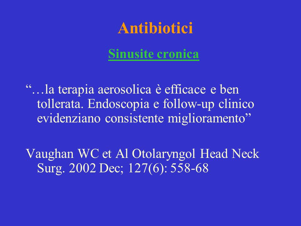 Antibiotici Sinusite cronica