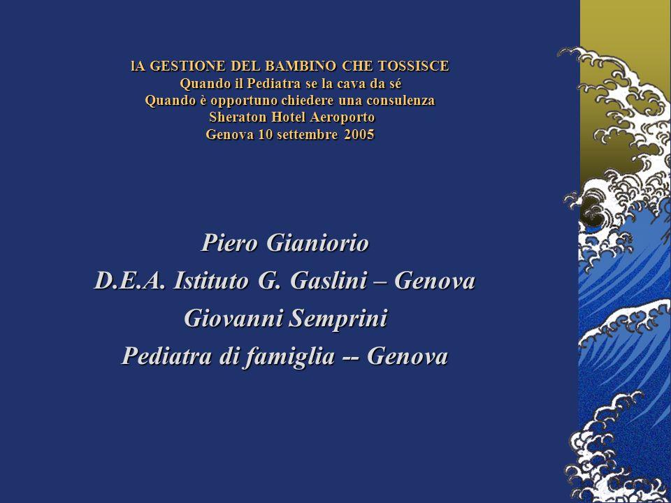 D.E.A. Istituto G. Gaslini – Genova Pediatra di famiglia -- Genova