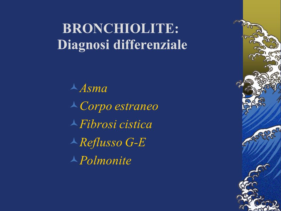BRONCHIOLITE: Diagnosi differenziale