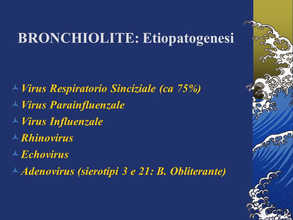 BRONCHIOLITE: Etiopatogenesi