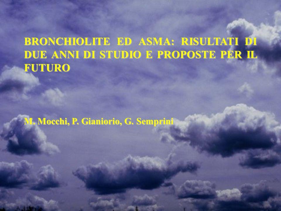 BRONCHIOLITE ED ASMA: RISULTATI DI DUE ANNI DI STUDIO E PROPOSTE PER IL FUTURO