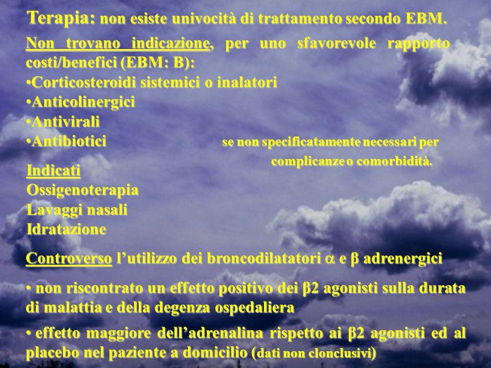 Terapia: non esiste univocità di trattamento secondo EBM.