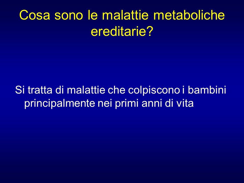 Cosa sono le malattie metaboliche ereditarie