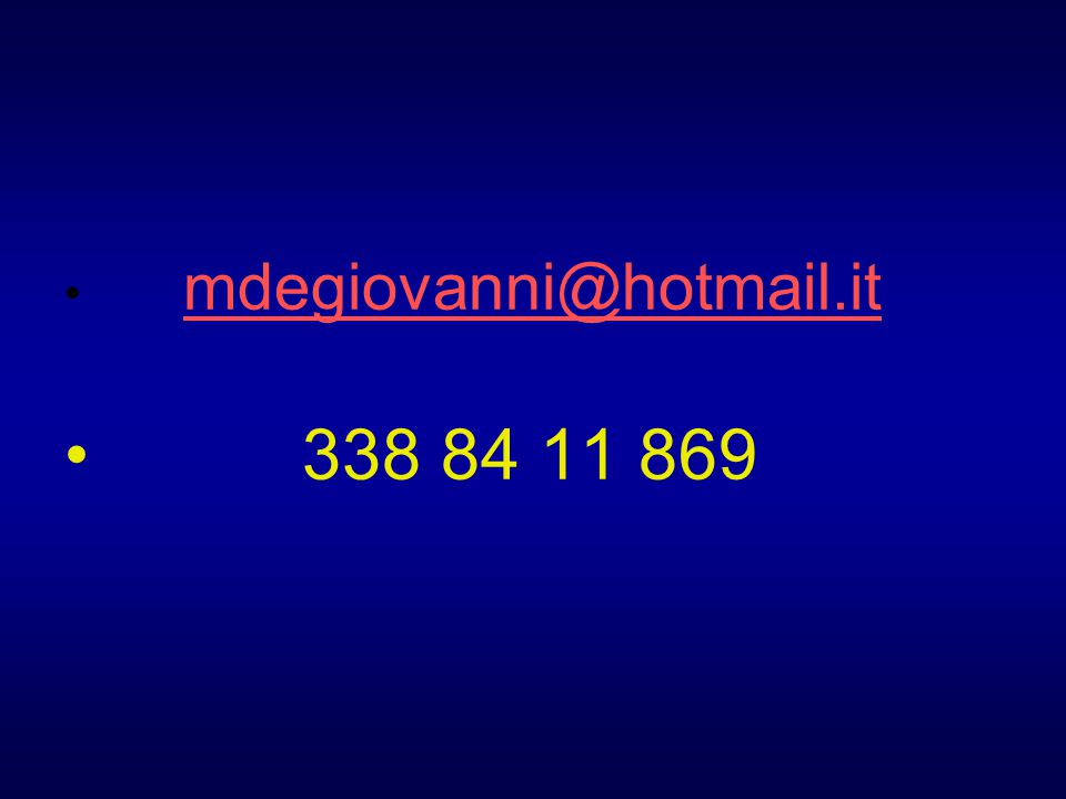 mdegiovanni@hotmail.it 338 84 11 869