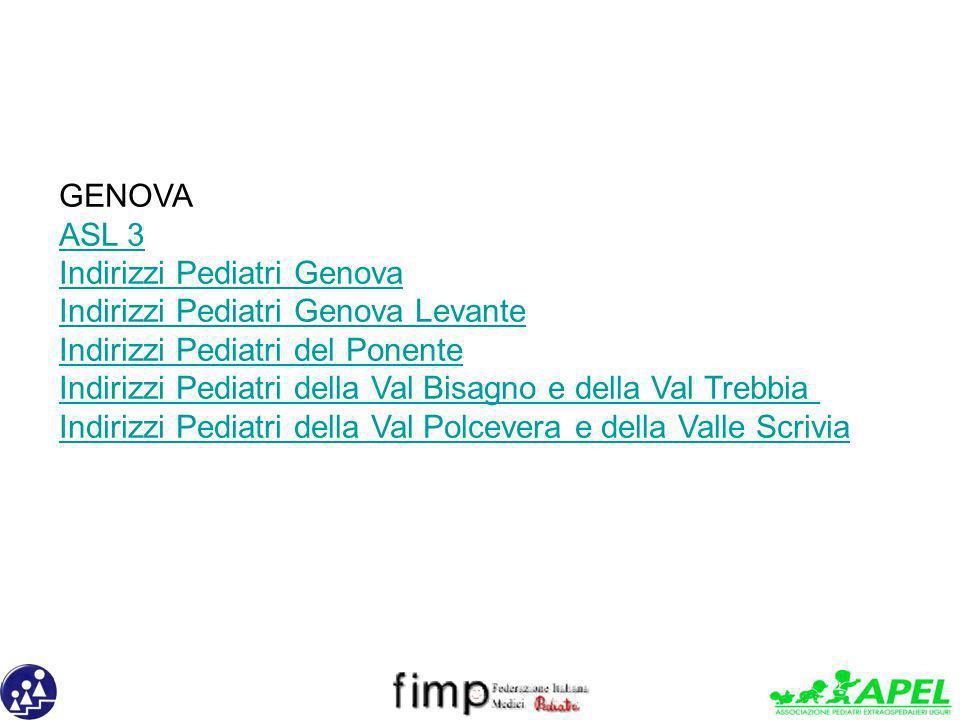 GENOVA ASL 3. Indirizzi Pediatri Genova. Indirizzi Pediatri Genova Levante. Indirizzi Pediatri del Ponente.