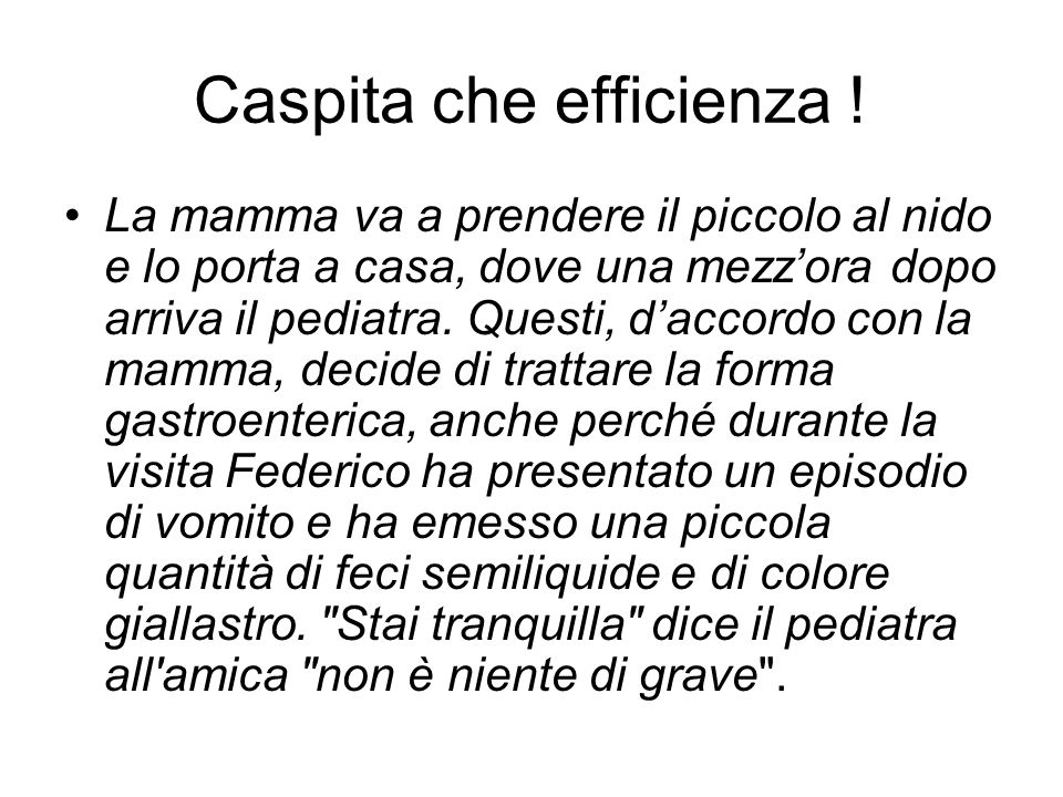 Caspita che efficienza !