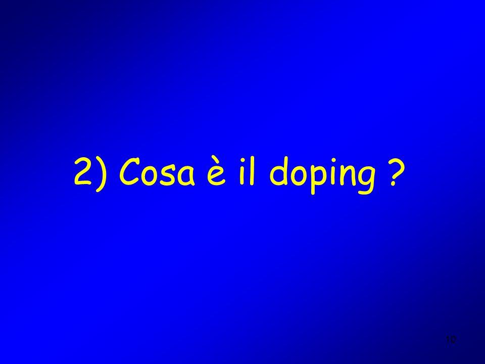 2) Cosa è il doping