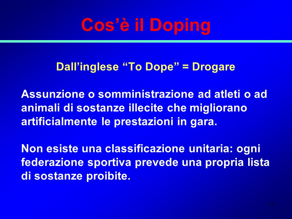 Dall'inglese To Dope = Drogare